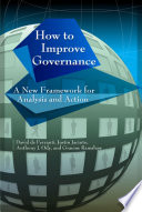 How to Improve Governance  : A New Framework for Analysis and Action