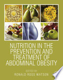 """Nutrition in the Prevention and Treatment of Abdominal Obesity"" by Ronald Ross Watson"