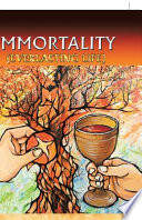 Immortality (Everlasting Life)