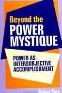 Beyond the Power Mystique