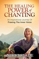 The Healing Power of Chanting
