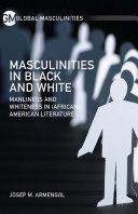 Masculinities in Black and White [Pdf/ePub] eBook