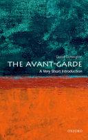 The Avant Garde  A Very Short Introduction