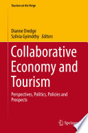 Collaborative Economy and Tourism  : Perspectives, Politics, Policies and Prospects