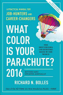 What Color Is Your Parachute  2016 Book