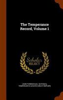 The Temperance Record Volume 1