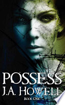 Possess (#1, The Possess Saga)