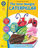 The Very Hungry Caterpillar   Literature Kit Gr  1 2