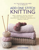 Add One Stitch: Knitting