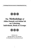 The Methodology of Ahlus Sunnah Wal Jamaa ah on Criticizing Individuals  Books and Groups
