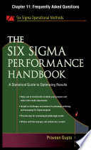 The Six Sigma Performance Handbook, Chapter 11 - Frequently Asked Questions