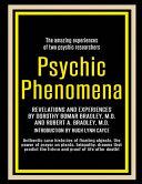 Psychic Phenomena  Revelations and Experiences