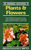 Macdonald Encyclopaedia of Plants and Flowers