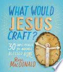 What Would Jesus Craft  PDF