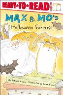 Max   Mo s Halloween Surprise