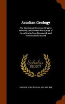 Acadian Geology The Geological Structure Organic Remains