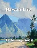 Hawaii Life Coloring Book