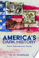 America s Dark History
