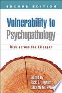 Vulnerability to Psychopathology