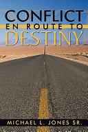 Conflict En Route to Destiny