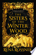 The Sisters of the Winter Wood Book