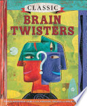 Free Download Classic Brain Twisters Book