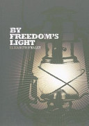 By Freedom s Light