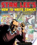 Stan Lee's How to Write Comics!