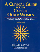 A Clinical Guide for the Care of Older Women Book
