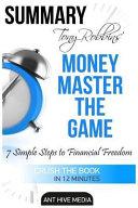 Summary Tony Robbins  Money Master the Game Book