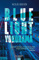 Blue light Yokohama ebook