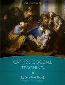 Catholic Social Teaching Workbook