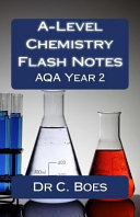 A-level Chemistry Flash Notes Aqa Year 2 2015
