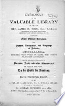 Catalogue of The...library of the Late Rev. James H. Todd...comprising Select Biblical Literature