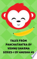 Tales from Panchatantra by vishnu sharma series -1
