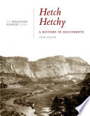 Hetch Hetchy  A History in Documents