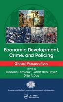 Economic Development, Crime, and Policing