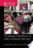 Routledge Handbook Of Latin American Security