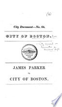 James Parker Vs City Of Boston Report On The Case With Documents Annexed