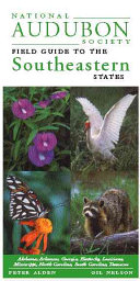 National Audubon Society Field Guide to the Southeastern States