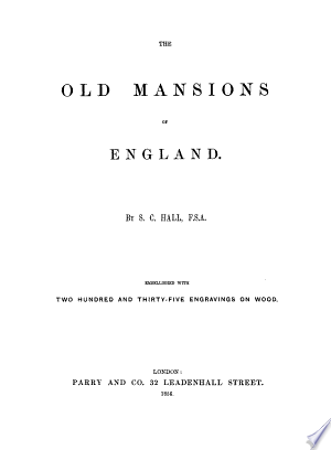Read Online The Old Mansions of England Full Book