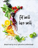 Eat Well  Live Well Book