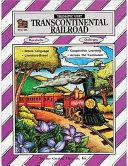 Transcontinental Railroad Thematic Unit