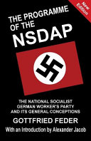 The Programme of the NSDAP: The National Socialist German Worker's Party and Its General Conceptions banner backdrop