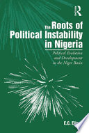 The Roots of Political Instability in Nigeria