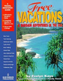Free Vacations   Bargain Adventures in the USA
