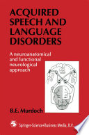 Acquired Speech And Language Disorders Book PDF