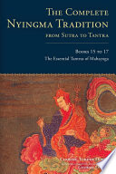 The Complete Nyingma Tradition from Sutra to Tantra  Books 15 to 17 Book PDF