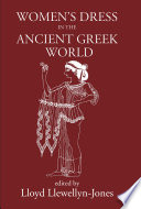 Women s Dress in the Ancient Greek World