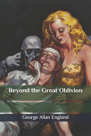 Download Beyond the Great Oblivion Pdf